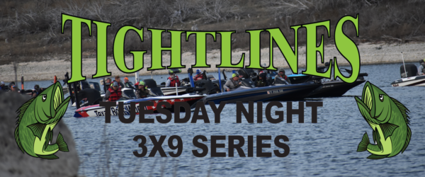 2018 TIGHTLINES TUESDAY NIGHT 3X9 SERIES